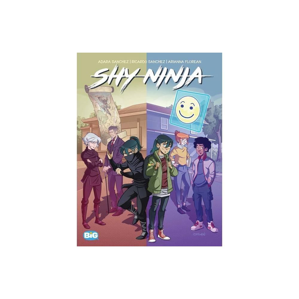 Shy Ninja By Ricardo Sanchez Adara Sanchez Hardcover