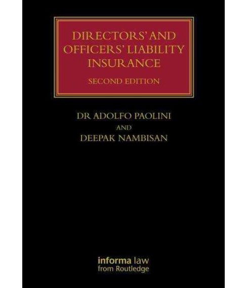 Directors' and Officers' Liability Insurance -  by Adolfo Paolini & Deepak Nambisan (Hardcover) - image 1 of 1
