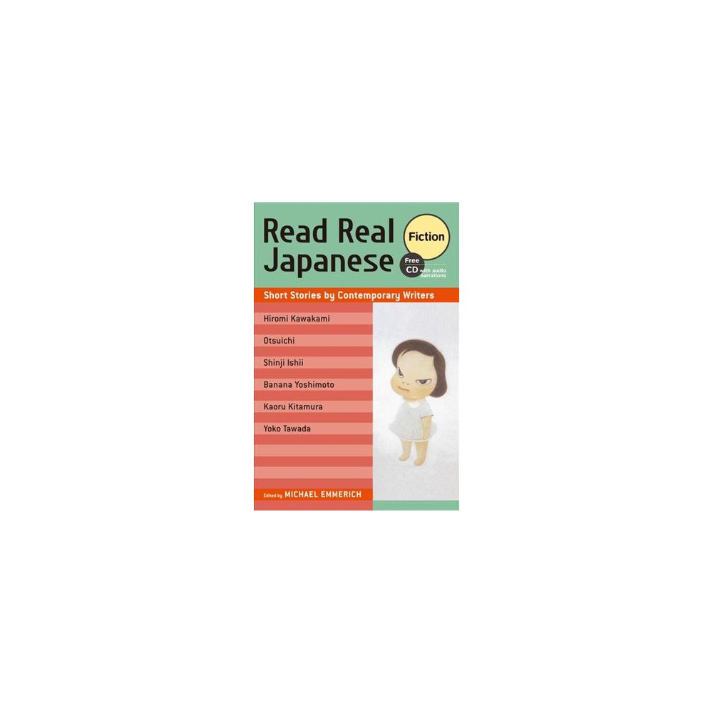 Read Real Japanese Fiction : Short Stories by Contemporary Writers - (Paperback)