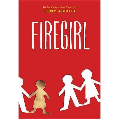 Firegirl - by  Tony Abbott (Paperback) - image 1 of 1