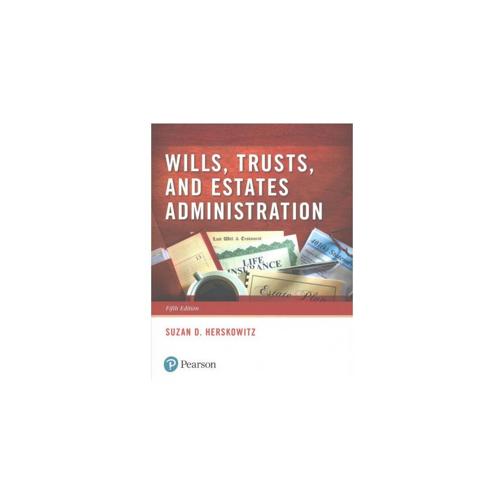 Wills, Trusts, and Estates Administration (Paperback) (Suzan D. Herskowitz)