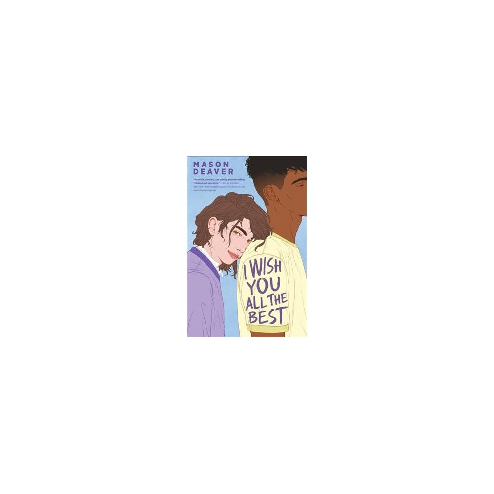 I Wish You All the Best - by Mason Deaver (Hardcover)