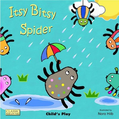 Itsy Bitsy Spider - (Classic Books with Holes Board Book)(Hardcover)