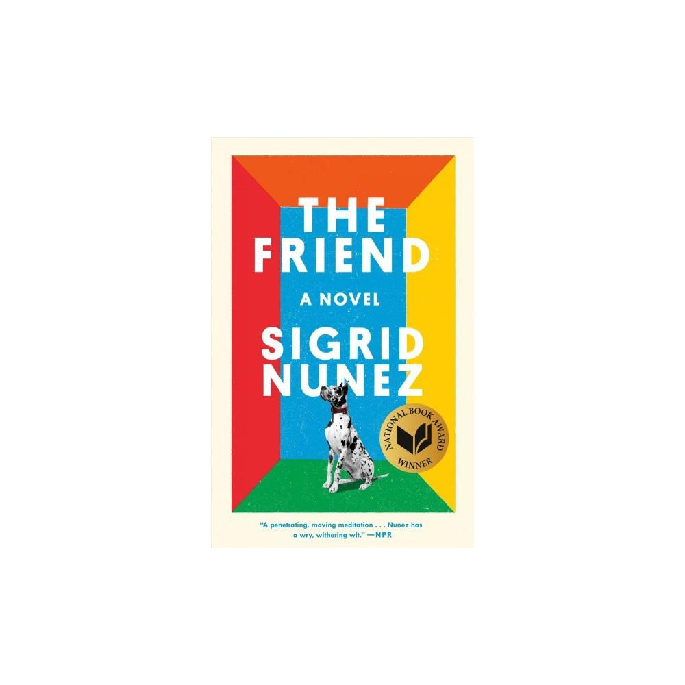 Friend - Reprint by Sigrid Nunez (Paperback)