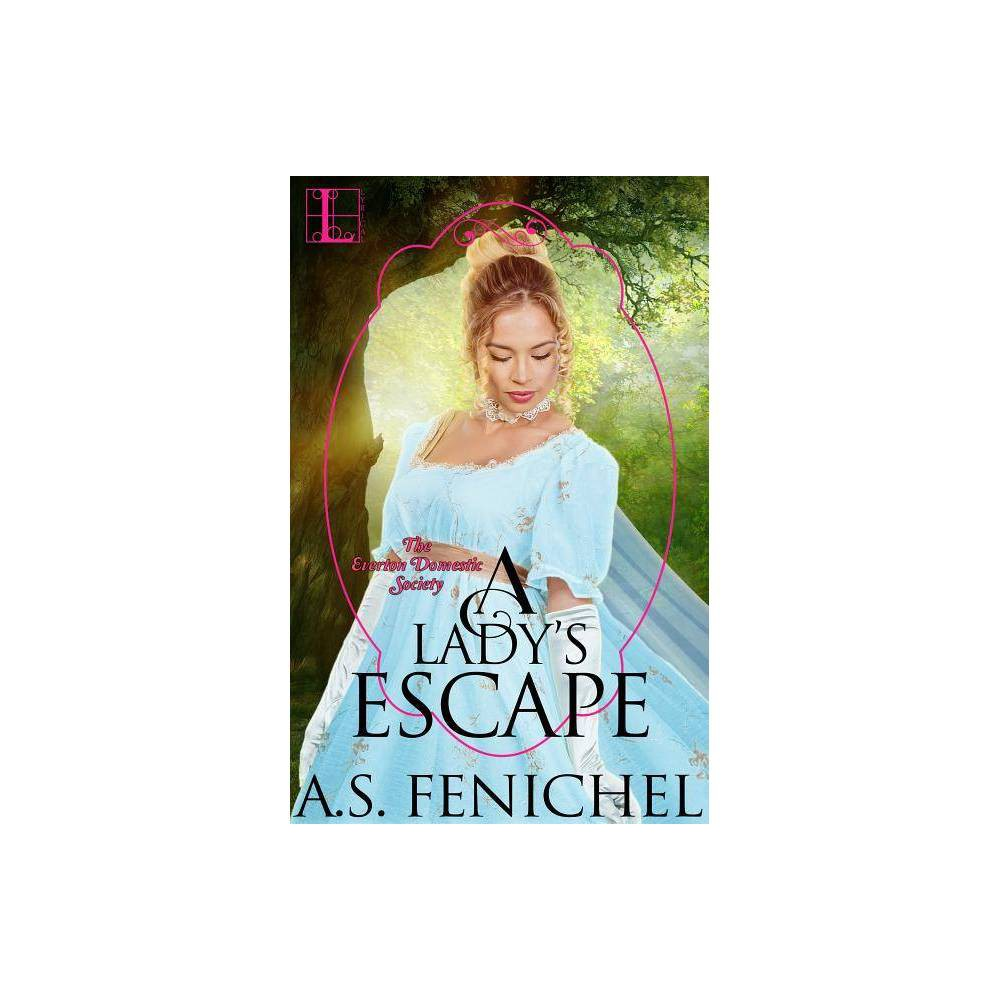 A Lady S Escape By A S Fenichel Paperback