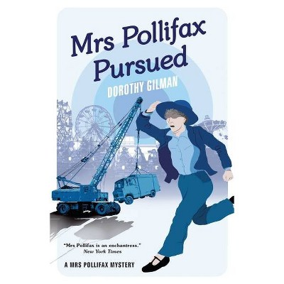 Mrs Pollifax Pursued - (A Mrs Pollifax Mystery) by  Dorothy Gilman (Paperback)