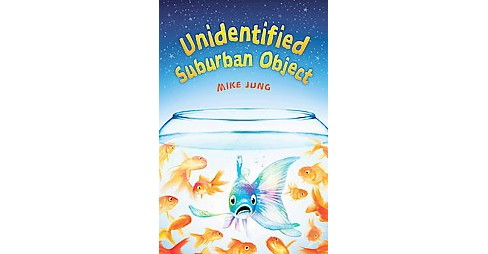 Unidentified Suburban Object (Hardcover) (Mike Jung) - image 1 of 1