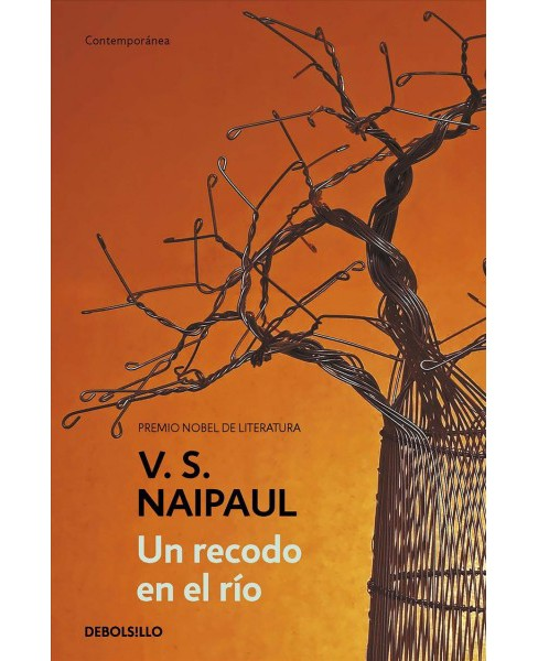 Un recodo en el ro / A Bend in the River -  by V. S. Naipaul (Paperback) - image 1 of 1