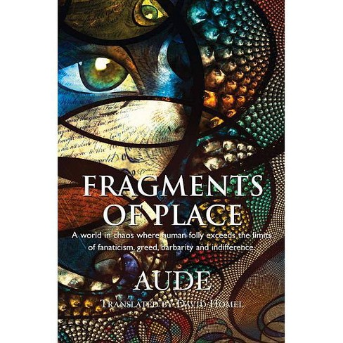 Fragments of Place - (Paperback) - image 1 of 1
