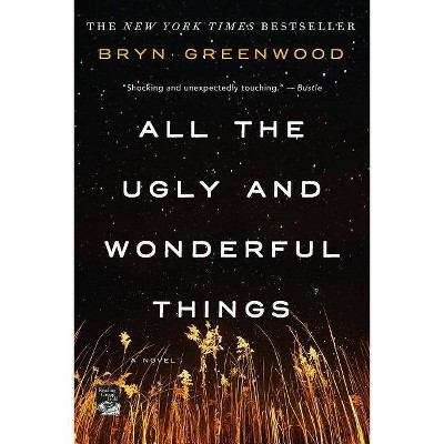 All the Ugly and Wonderful Things (Paperback) (Bryn Greenwood)