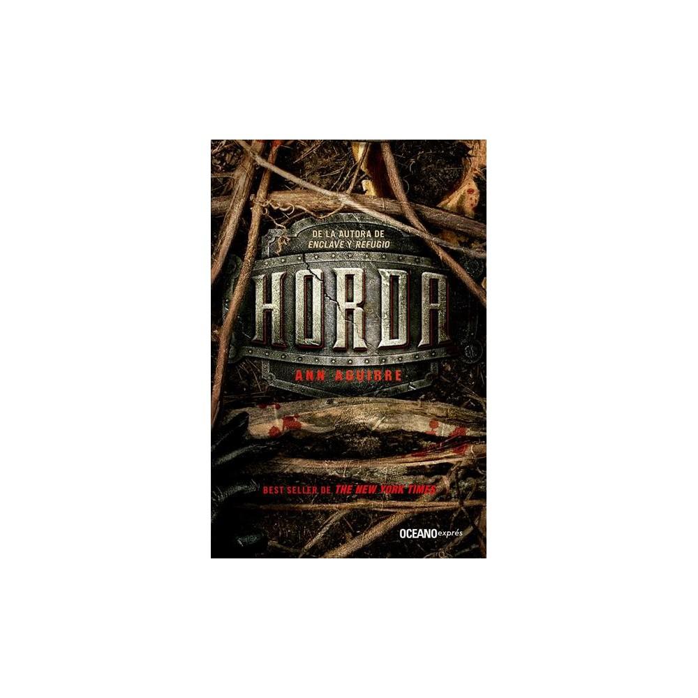 Horda - by Ann Aguirre (Paperback)
