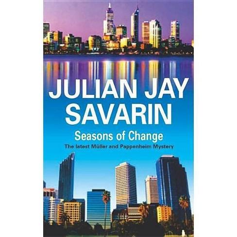 Seasons of Change - (Severn House Large Print) by  Julian Jay Savarin (Hardcover) - image 1 of 1