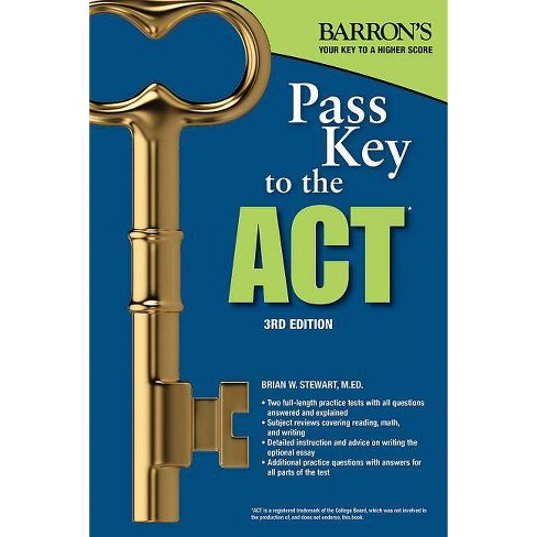 Pass Key to the ACT - 3 Edition by  Brian W Stewart (Paperback) - image 1 of 1