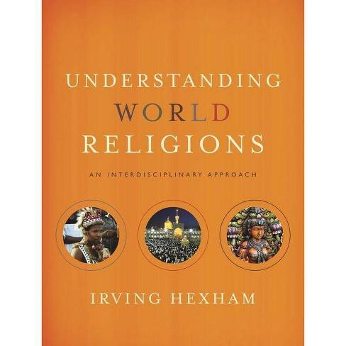 Understanding World Religions - by  Irving Hexham (Hardcover) - image 1 of 1