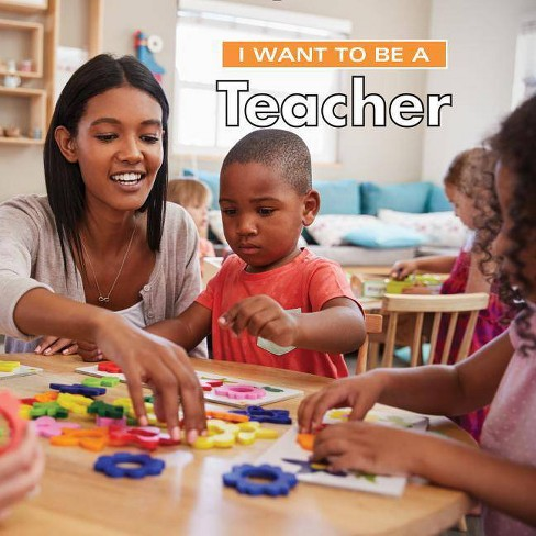 I Want to Be a Teacher - 2 Edition by  Dan Liebman (Hardcover) - image 1 of 1
