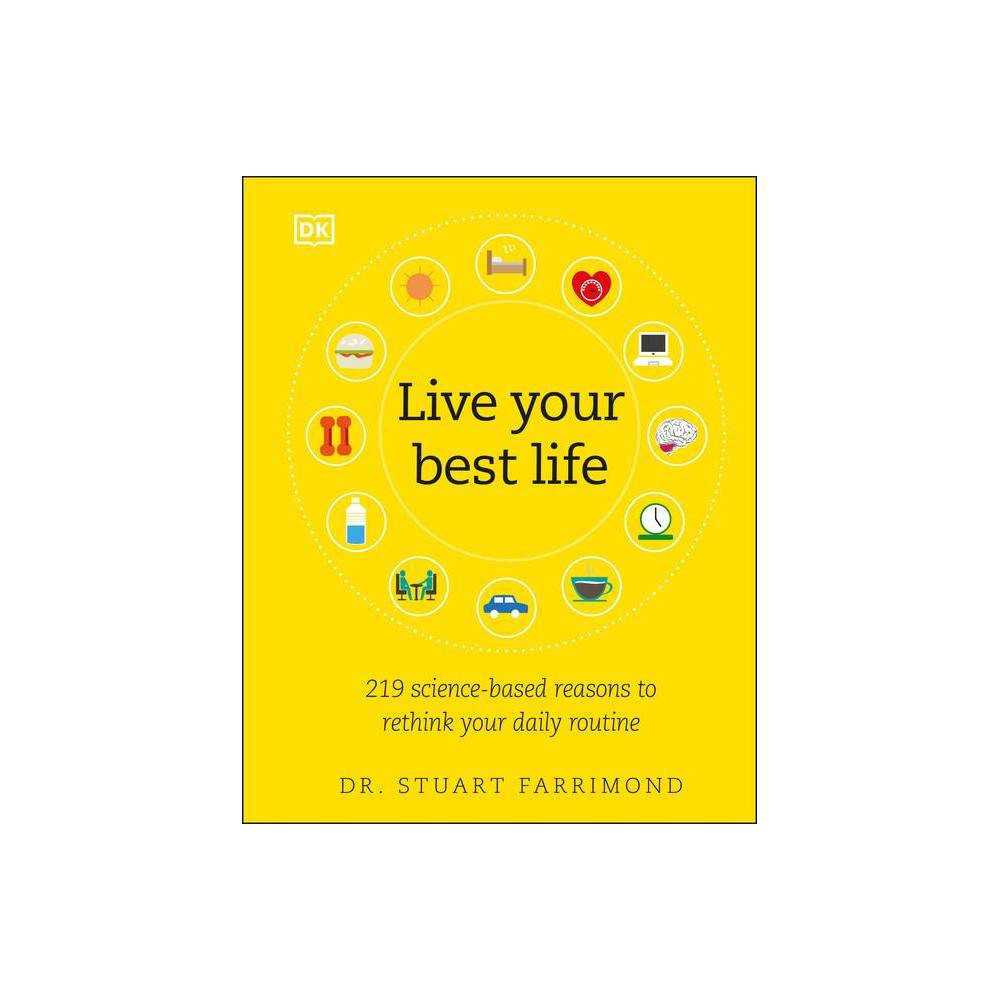 Live Your Best Life By Stuart Farrimond Hardcover