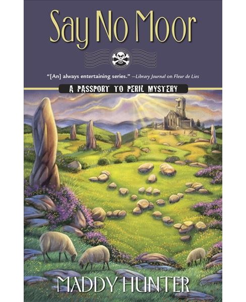 Say No Moor -  (Passport to Peril Mystery) by Maddy Hunter (Paperback) - image 1 of 1