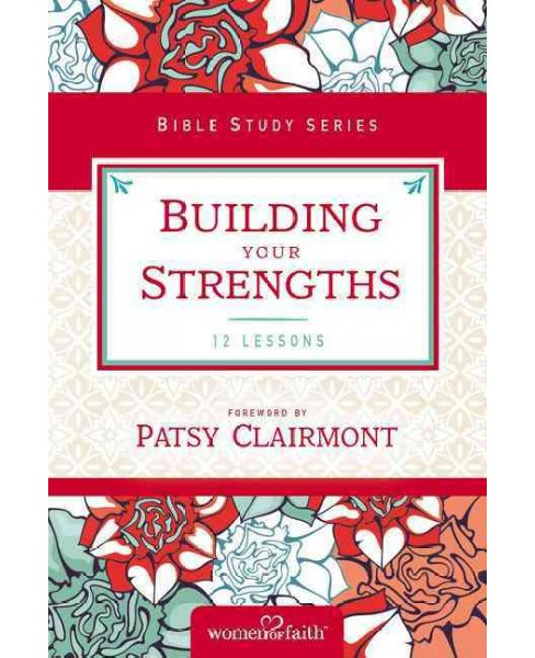 Building Your Strengths (Paperback) (Kate Etue) - image 1 of 1