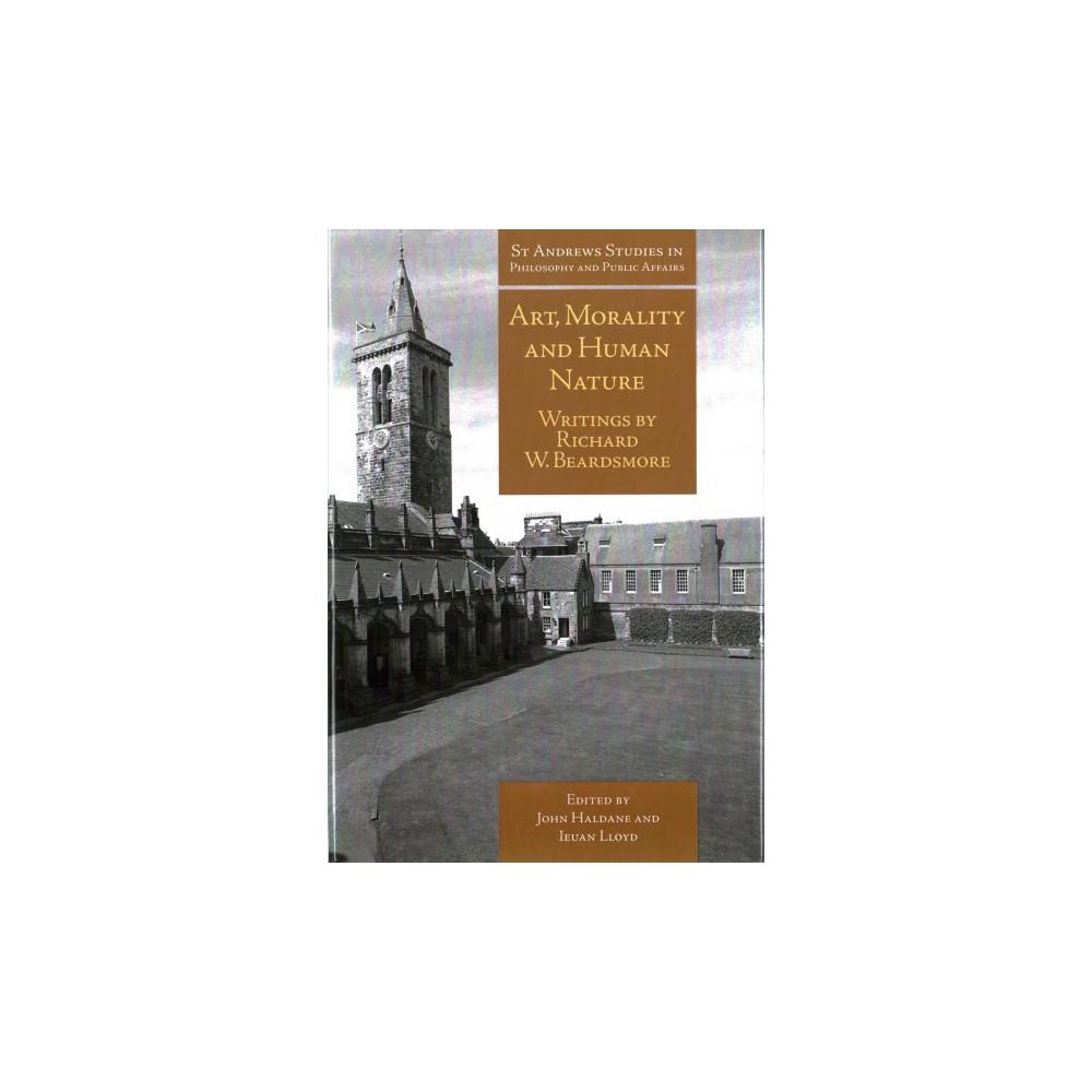 Art, Morality and Human Nature : Writings by Richard W. Beardsmore (Hardcover)