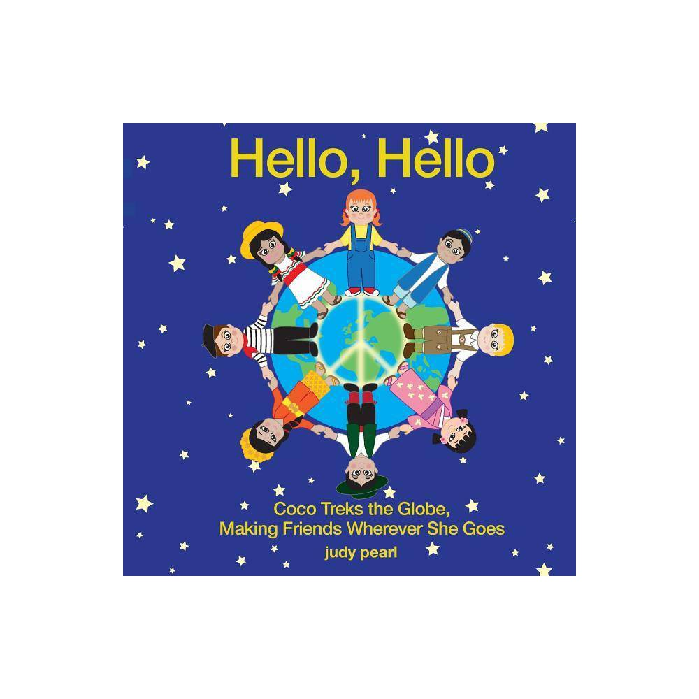 Hello Hello By Judy Pearl Fisher Paperback