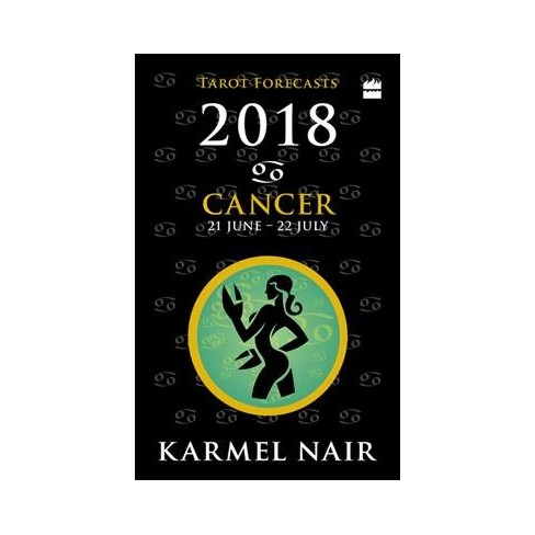 Cancer Tarot Forecasts 2018 - by Karmel Nair (Paperback)