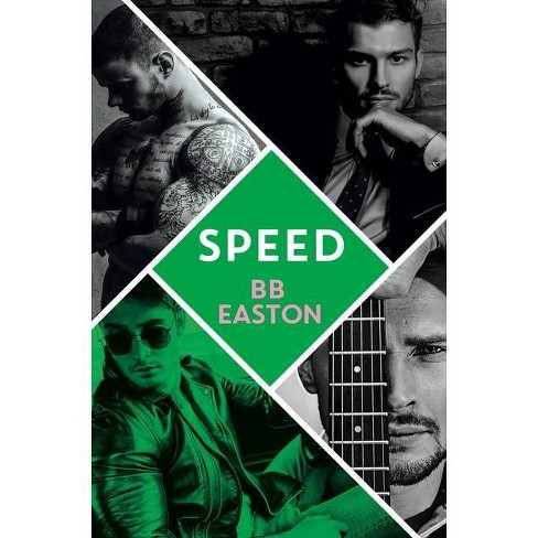 Speed - (44 Chapters Novel) by  Bb Easton (Paperback) - image 1 of 1
