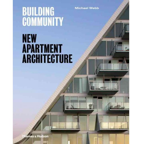 Building Community : New Apartment Architecture (Hardcover) (Michael Webb) - image 1 of 1