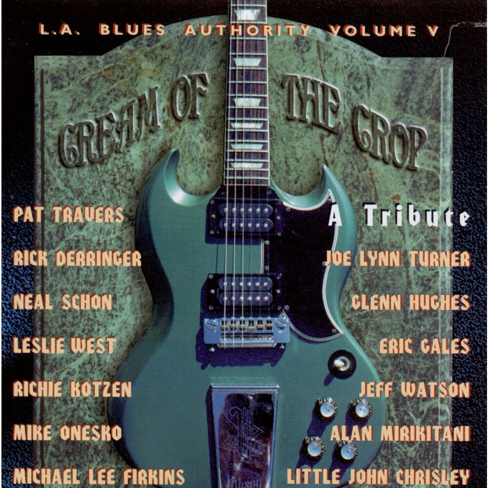 L.A. Blues Authority - Cream Of The Crop (CD)