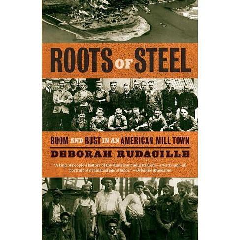 Roots of Steel - by  Deborah Rudacille (Paperback) - image 1 of 1