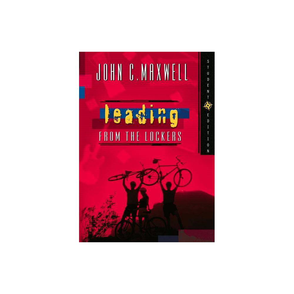 Leading From The Lockers By John C Maxwell Paperback