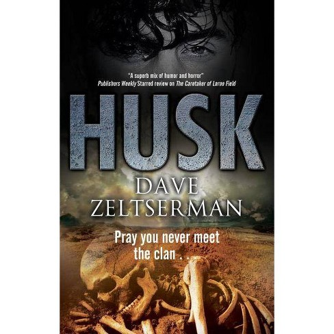Husk - by  Dave Zeltserman (Hardcover) - image 1 of 1
