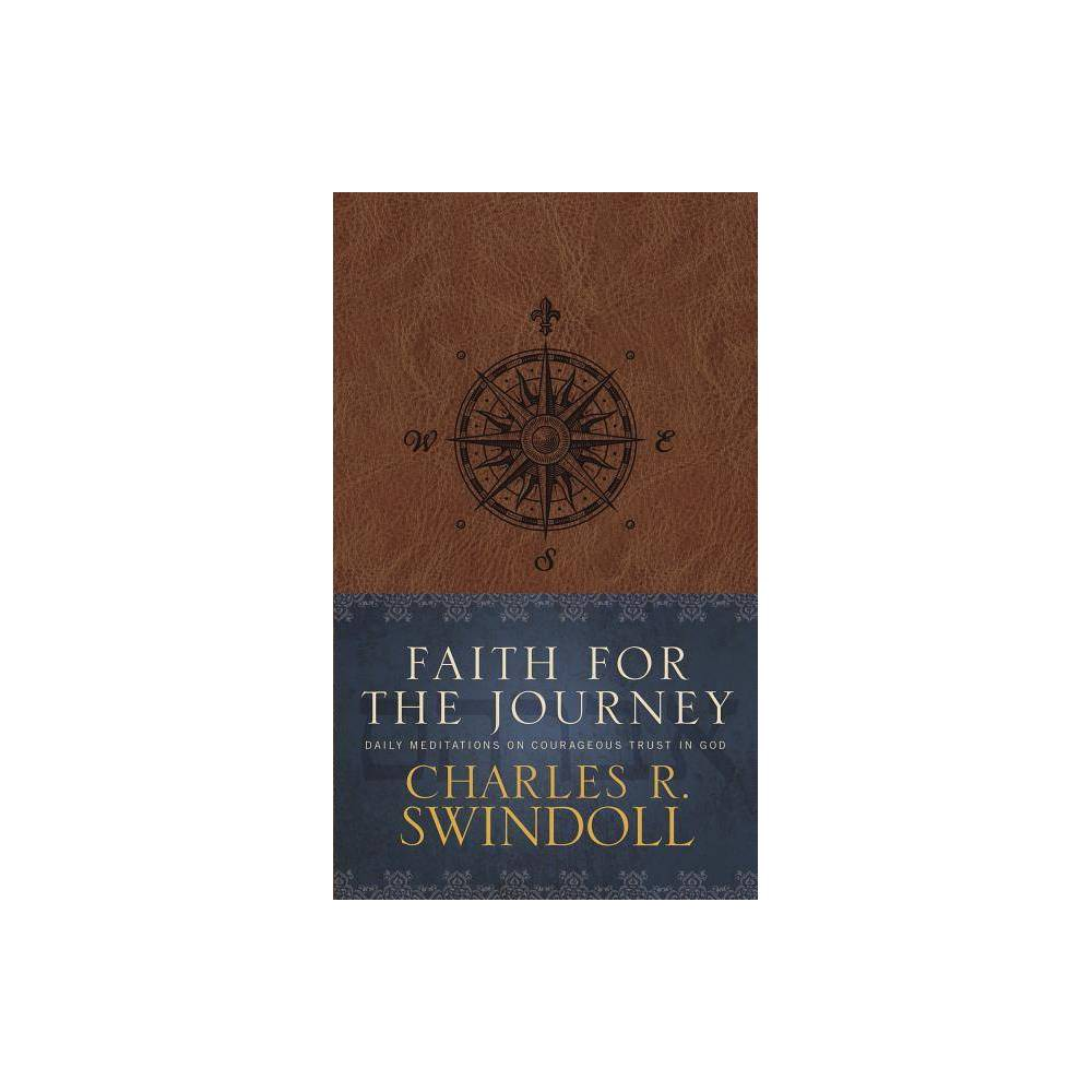 Faith For The Journey By Charles R Swindoll Hardcover