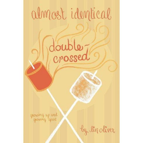 Double-Crossed #3 - (Almost Identical (Quality)) by  Lin Oliver (Paperback) - image 1 of 1