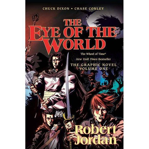 The Eye of the World: The Graphic Novel, Volume One - (Wheel of Time Graphic Novels) (Paperback) - image 1 of 1