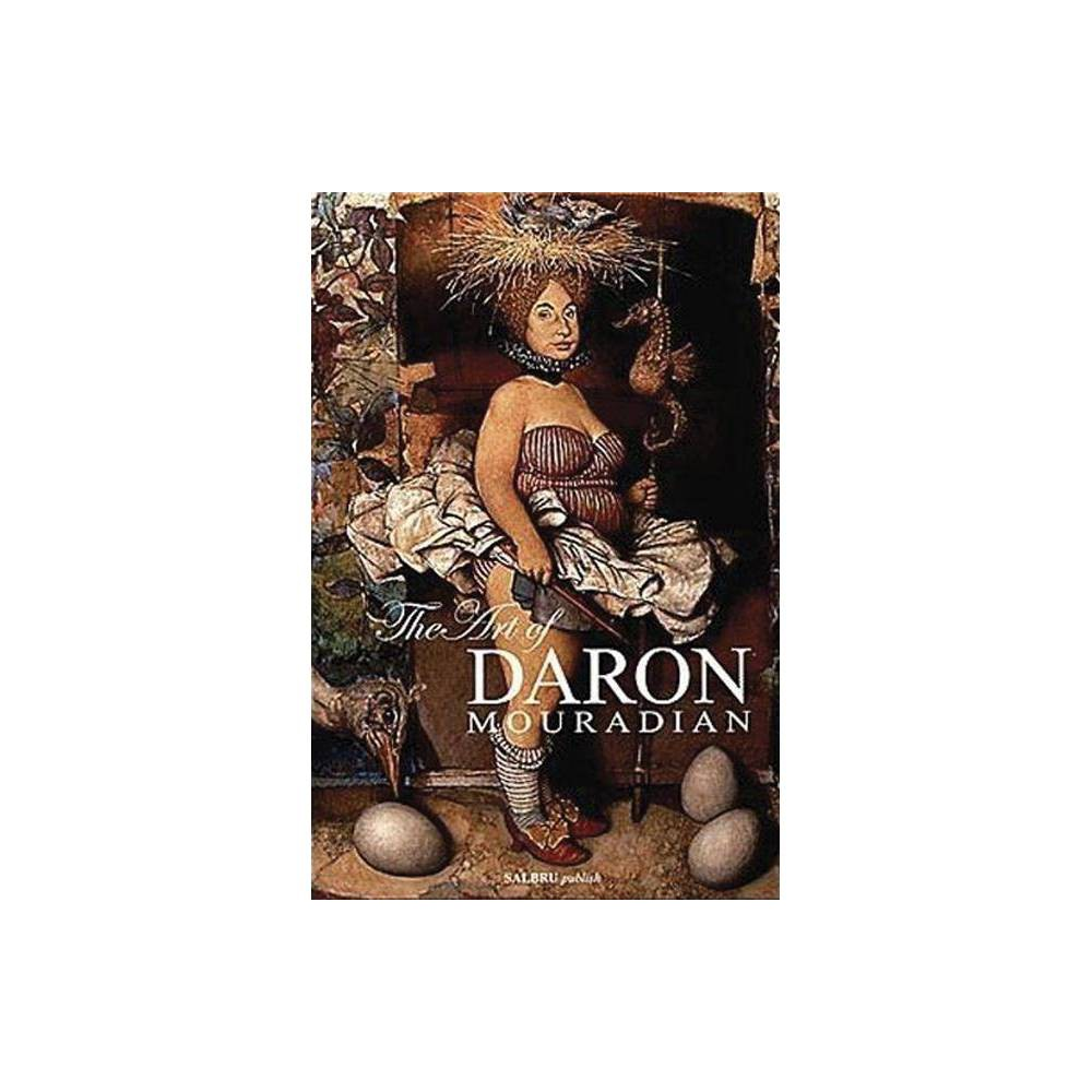The Art of Daron Mouradian - (Hardcover) The Art of Daron Mouradian - (Hardcover)