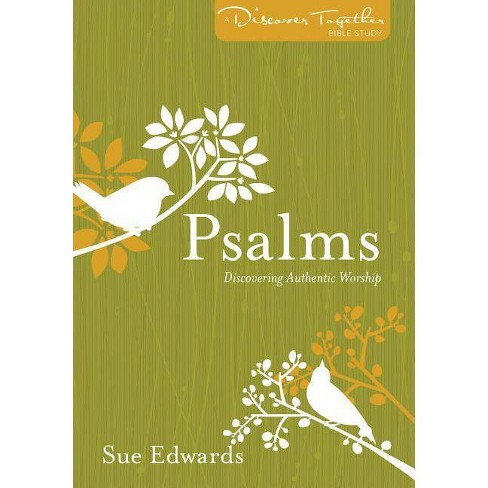 Psalms - (Discover Together Bible Studies) by  Sue Edwards (Paperback) - image 1 of 1