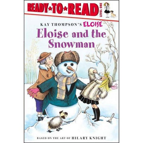Eloise and the Snowman - (Ready-To-Read: Level 1) by  Lisa McClatchy (Paperback) - image 1 of 1