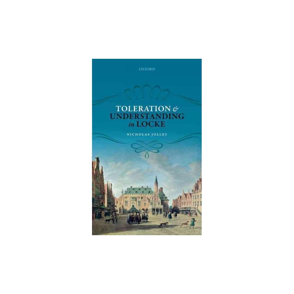 Toleration and Understanding in Locke (Hardcover) (Nicholas Jolley)