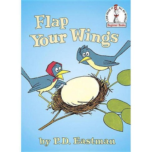 Flap Your Wings - (Beginner Books(r)) by  P D Eastman (Hardcover) - image 1 of 1