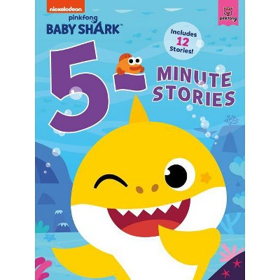 Baby Shark: 5-Minute Stories - by Pinkfong (Hardcover)