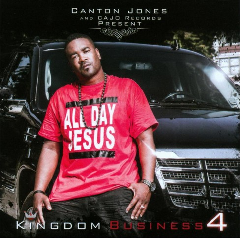 Canton Jones - Kingdom Business:Part 4 (CD) - image 1 of 1