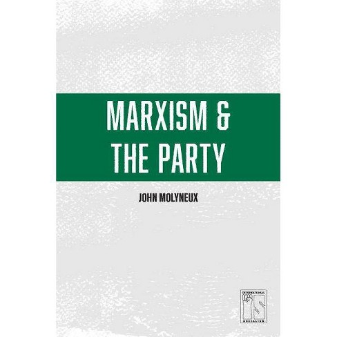 Marxism and the Party - (Is Books) by  John Molyneux (Paperback) - image 1 of 1