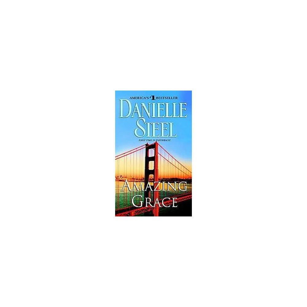 Amazing Grace (Reprint) (Paperback) by Danielle Steel