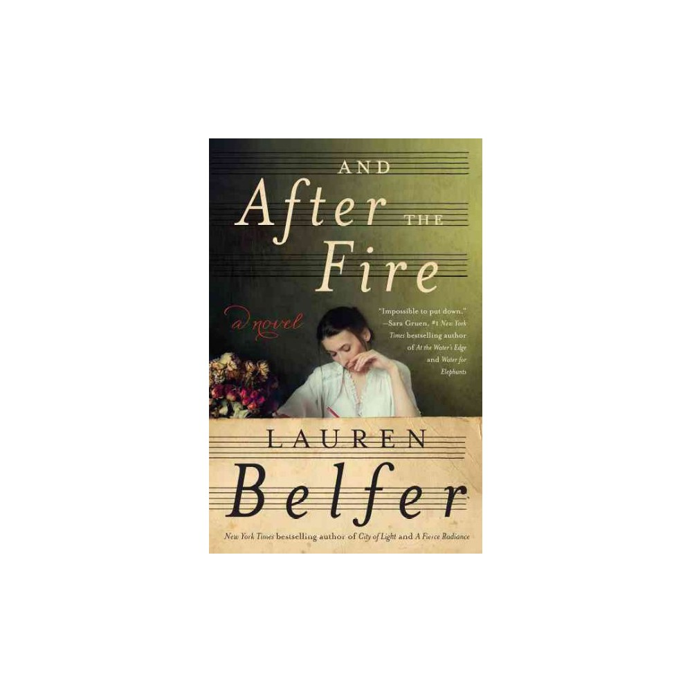 And After the Fire (Hardcover) (Lauren Belfer)