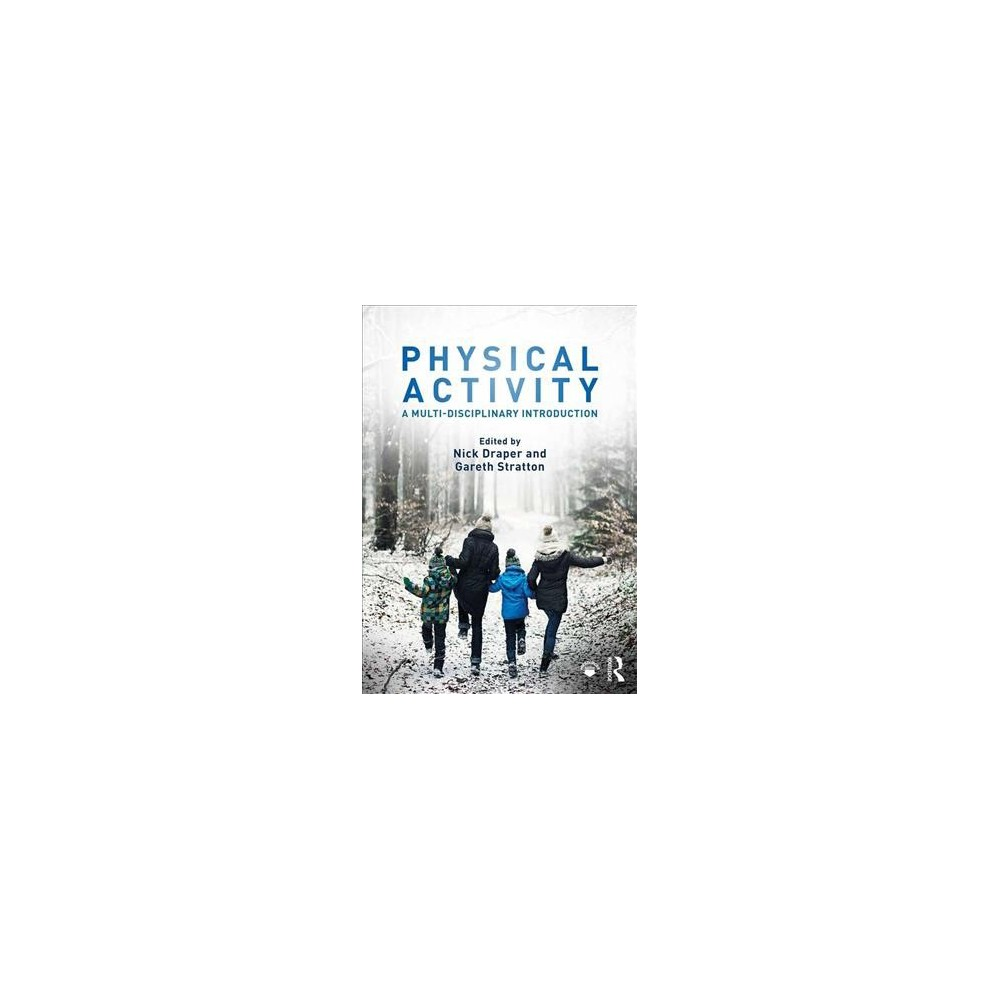 Physical Activity : A Multi-disciplinary Introduction - 1 (Paperback)