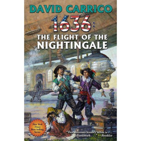 1636: Flight of the Nightingale - (Ring of Fire) by  David Carrico (Paperback) - image 1 of 1