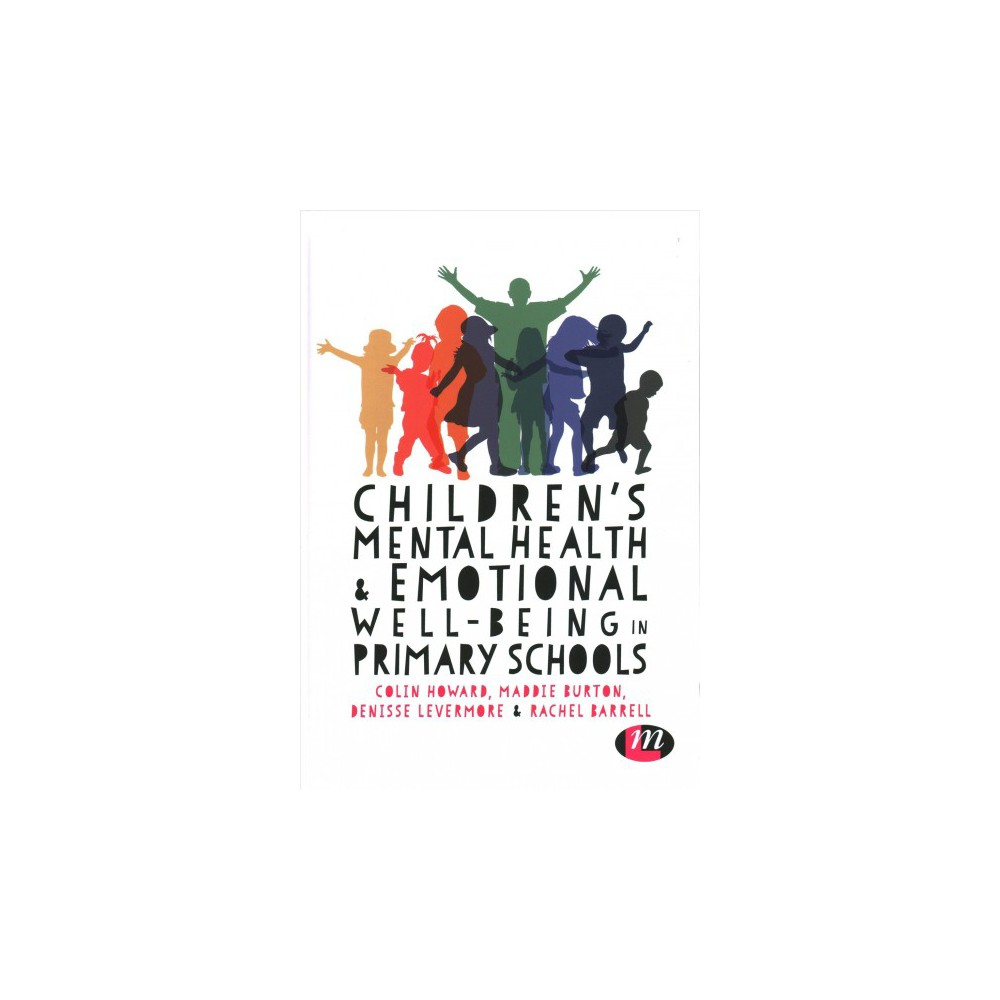 Children's Mental Health & Emotional Well-Being in Primary Schools - (Hardcover)