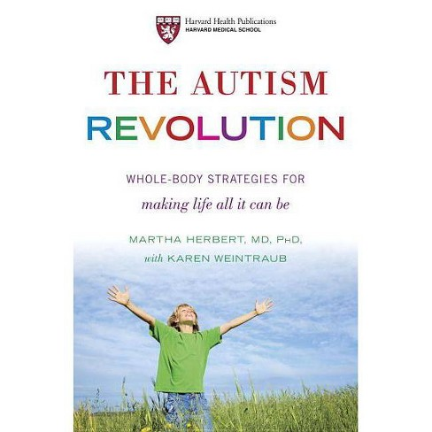 The Autism Revolution - by  Martha Herbert & Karen Weintraub (Hardcover) - image 1 of 1