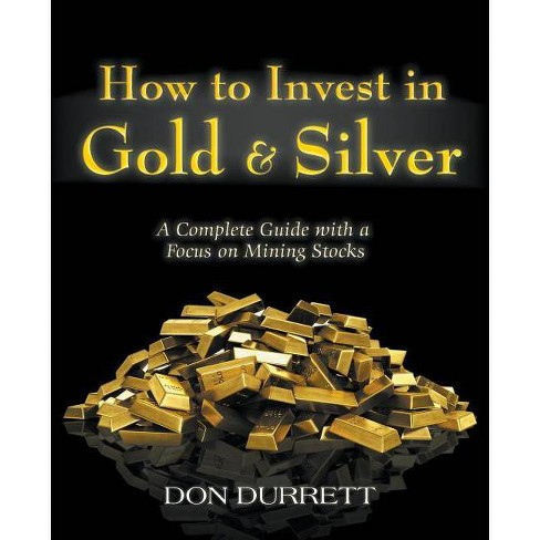 How to Invest in Gold and Silver - by  Don Durrett (Paperback) - image 1 of 1