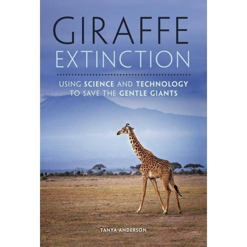Giraffe Extinction - by  Tanya Anderson (Hardcover) - image 1 of 1